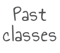 Past classes